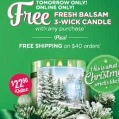 Free Fresh Balsam Candle!