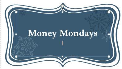 Money Mondays: 6 June 2016